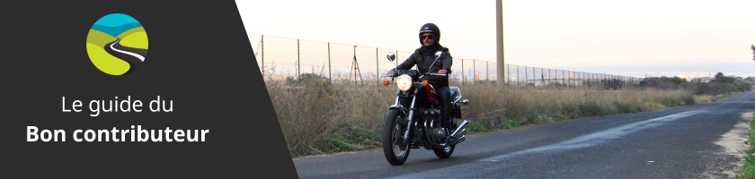 Comment contribuer de façon optimale sur Moto-Trip ?