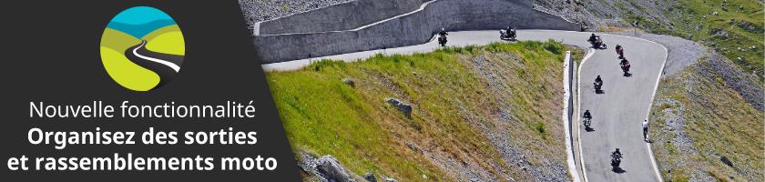 Ne roulez plus seul, et partez à la rencontre de membres Moto-Trip en organisant des événements