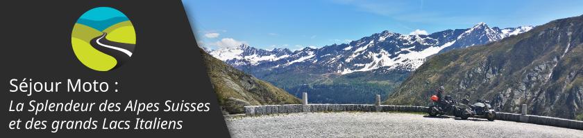 Séjour Moto : La Splendeur des Alpes Suisses et des Grands Lacs Italiens