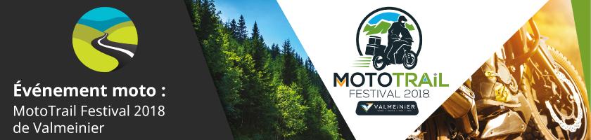 Découvrez la passion du trail au MotoTrail Festival de Valmeinier du 6 Juillet au 8 Juillet 2018