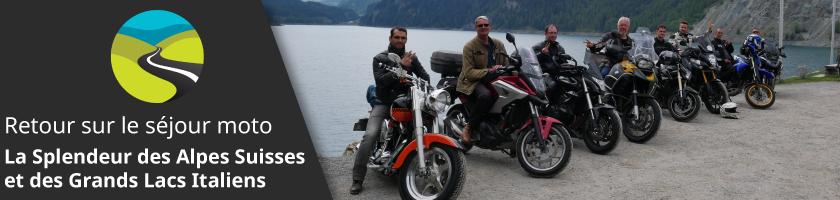 Retour sur le séjour moto : La Splendeur des Alpes Suisses et des Grands Lacs Italiens