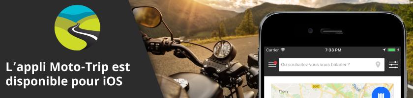 L'appli Moto-Trip est maintenant disponible sous iOS