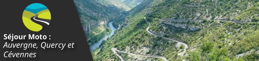Séjour moto : Auvergne, Quercy et Cévennes : entre Volcans, Causses et Canyons